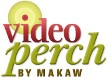 VIDEO PERCH