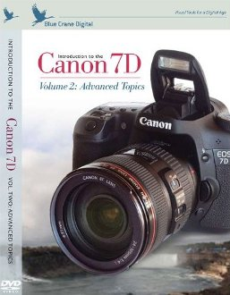 BC-130 Introduction DVD To The Canon EOS 7D Digital SLR - Volume 2 - Advanced Topics *FREE SHIPPING*